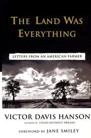 Cover of: The Land Was Everything: Letters from an American Farmer