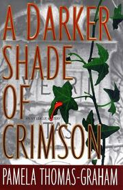 Cover of: A DARKER SHADE OF CRIMSON (Ivy League Mysteries) | Pamela Thomas-Graham