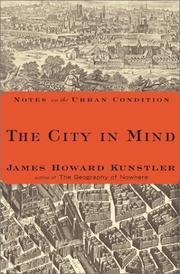 Cover of: The City in Mind | James Howard Kunstler