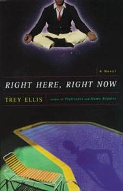 Cover of: RIGHT HERE, RIGHT NOW