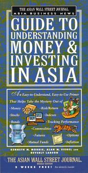 Cover of: The Asian Wall Street journal Asia business news guide to understanding money & investing in Asia