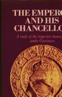 Cover of: The emperor and his chancellor | John M. Headley