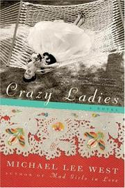 Cover of: Crazy Ladies: A Novel