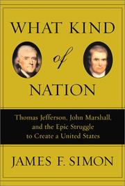 What Kind of Nation by James F. Simon