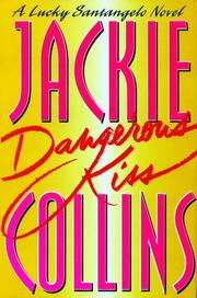 Dangerous kiss by Jackie Collins