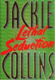 Cover of: Lethal seduction