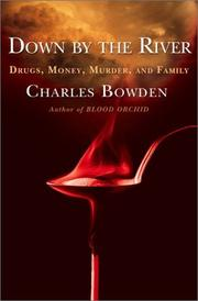 Cover of: Down by the River  | Charles Bowden