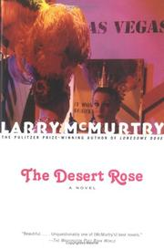 Cover of: The desert rose | Larry McMurtry