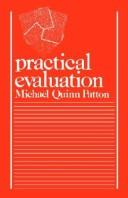 Cover of: Practical evaluation | Michael Quinn Patton