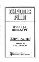 Cover of: Chronic pain | Joseph A. Kotarba
