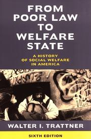 Cover of: From Poor Law to Welfare State | Walter I. Trattner