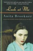 Cover of: Look at me | Anita Brookner