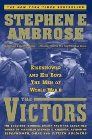 Cover of: The VICTORS : Eisenhower and His Boys | Ambrose, Stephen E.
