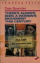 Cover of: There's always been a women's movement this century