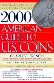 Cover of: 2000 AMERICAN GUIDE TO U.S. COINS (American Guide to U.S. Coins 2000) | Charles F. French