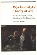 Cover of: Psychoanalytic theory of art | Richard Francis Kuhns