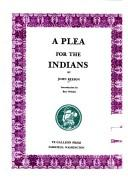 A plea for the Indians by John Beeson