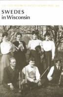 Cover of: The Swedes in Wisconsin