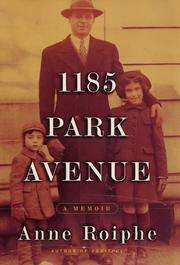 Cover of: 1185 Park Avenue | Anne Roiphe