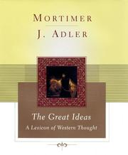 Cover of: The great ideas | Mortimer J. Adler