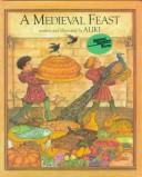 Cover of: A medieval feast | Aliki