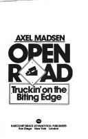 Cover of: Open road: truckin' on the biting edge