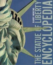 The Statue of Liberty encyclopedia by Barry Moreno