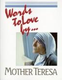 Cover of: Words to love by--