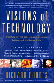 Cover of: Visions Of Technology | Richard Rhodes
