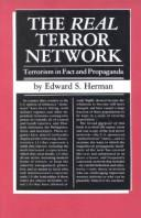 Cover of: The Real Terror Network: Terrorism in Fact and Propaganda