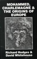 Cover of: Mohammed, Charlemagne, & the origins of Europe