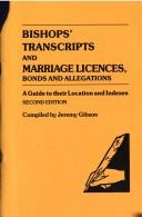Cover of: A simplified guide to bishops' transcripts and marriage licenses