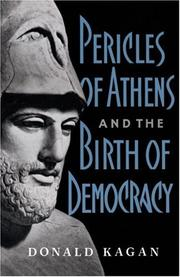 Cover of: Pericles Of Athens And The Birth Of Democracy | Donald Kagan