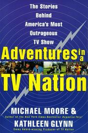Cover of: Adventures in a TV nation