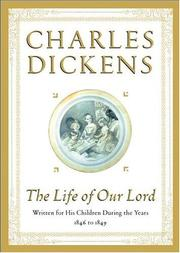 The Life of Our Lord by Charles Dickens
