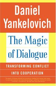 The Magic of Dialogue by Daniel Yankelovich