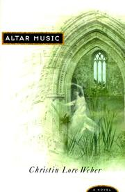 Cover of: Altar music | Christin Lore Weber