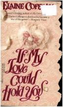 Cover of: If my love could hold you