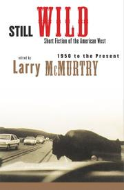 Cover of: Still Wild: Short Fiction of the American West 1950 to the Present