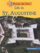 Cover of: Life in St. Augustine