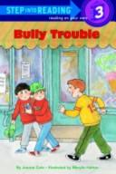 Cover of: Bully trouble | Joanna Cole