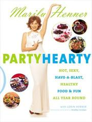 Cover of: Party Hearty | Marilu Henner