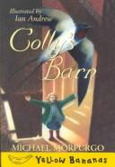 Cover of: Colly's barn