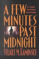 Cover of: A few minutes past midnight: a Toby Peters mystery