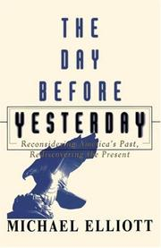 Cover of: The Day Before Yesterday | Michael Elliott