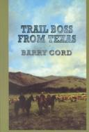 Cover of: Trail boss from Texas | Barry Cord