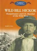 Wild Bill Hickok by Joseph G. Rosa