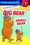Cover of: The Berenstain Bears big bear, small bear