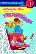 Cover of: The Berenstain Bears ride the thunderbolt