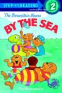 Cover of: The Berenstain Bears by the sea